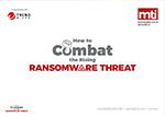 image of the How to combat ransomware threat guide